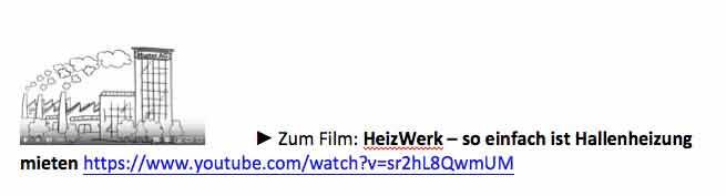 Zum Film: HeizWerk – so einfach ist Hallenheizung mieten
