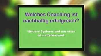 Welches Coaching ist nachhaltig erfolgreich? Der Coaching Erfolg gibt den Methoden Recht. Welche Methode erfolgreicher ist kommt auf die Partner an!